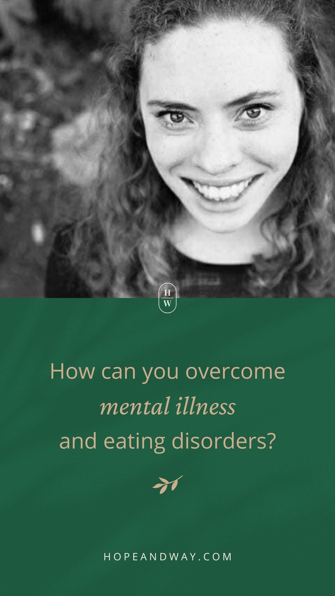 How can you overcome mental illness and eating disorders?