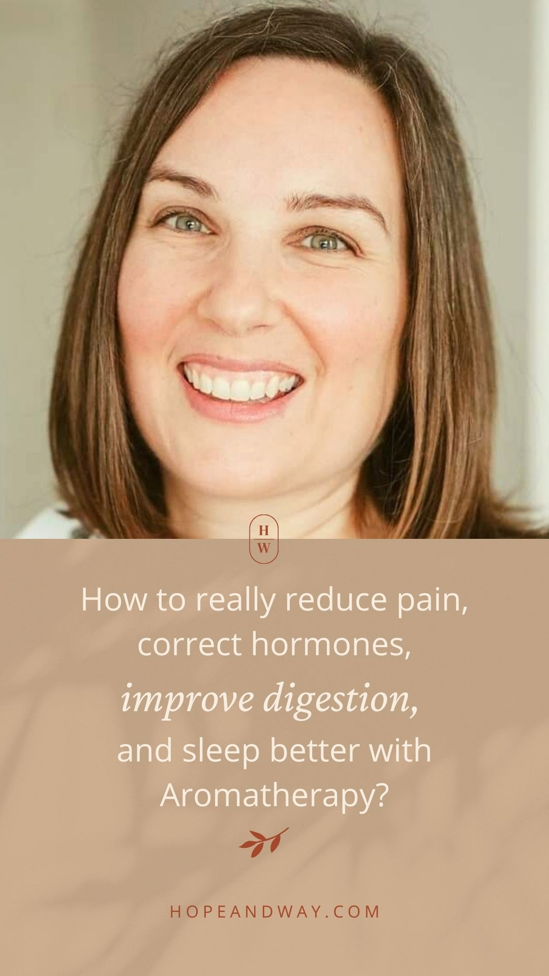 How to Really Reduce Pain, Correct Hormones, Improve Digestion, and Sleep Better with Aromatherapy Interview with Amy Rempel