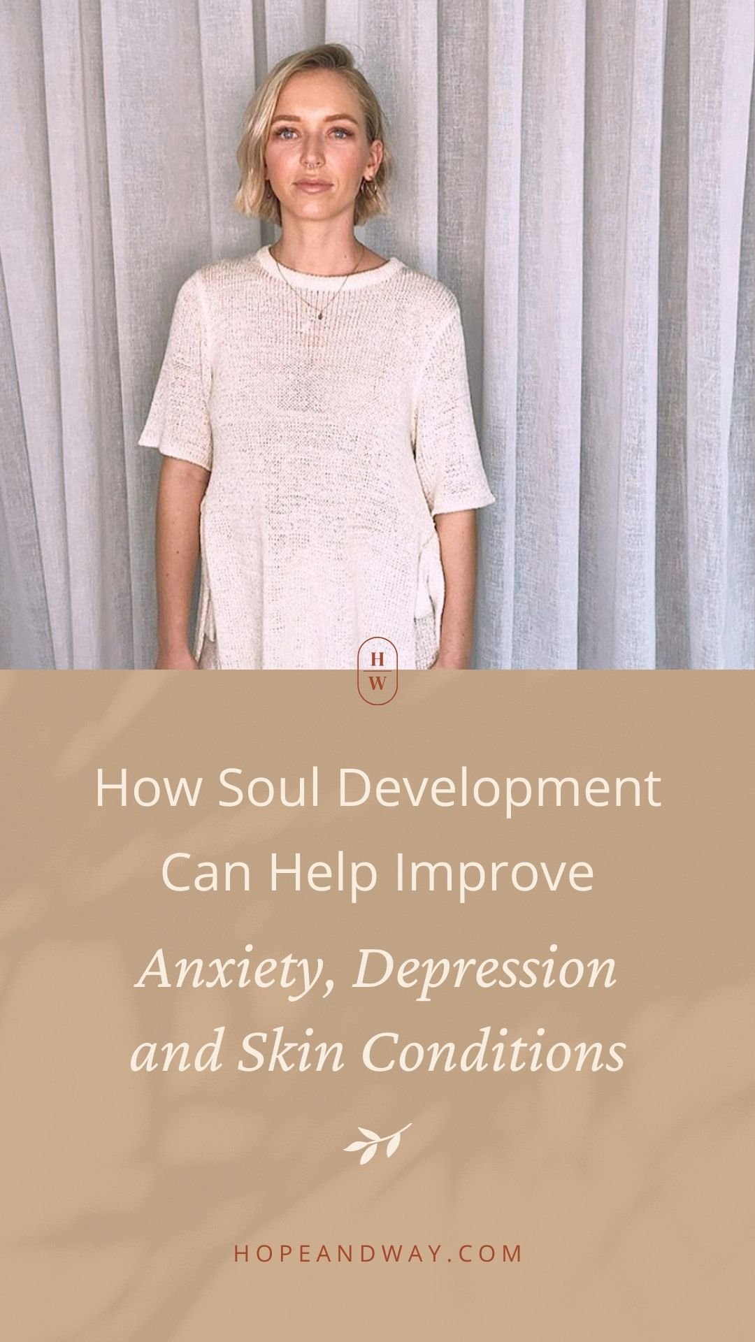 How Soul Development Can Help Improve Anxiety, Depression and Skin Conditions - Interview with Missy Mitchell