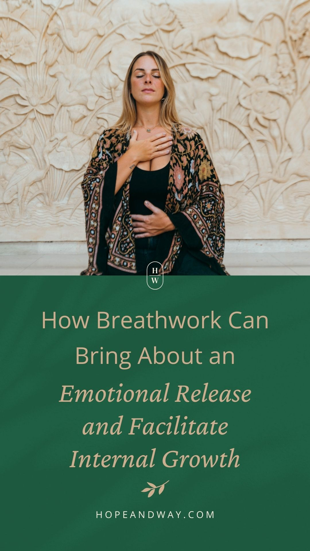 How Breathwork Can Bring About an Emotional Release and Facilitate Internal Growth - Interview with Sara Silverstein